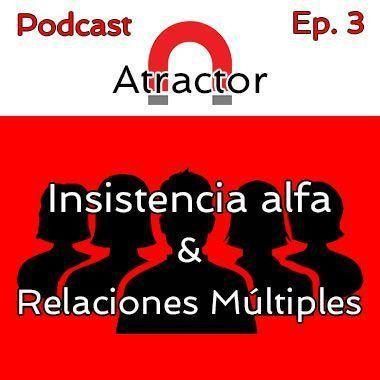 Insistencia Alfa y Relaciones múltiples