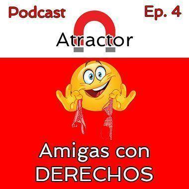 Podcast Atractor – Episodio 4