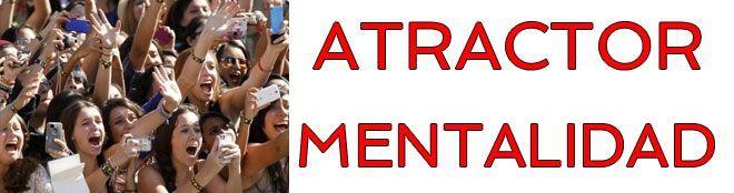 Mentalidad Atractor