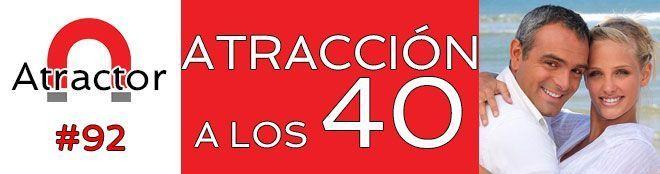 ATRACCION A LOS 40