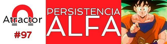 Persistencia Alfa